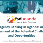 Agency Banking in Uganda An Assessment of the Potential Challenges and Opportunities