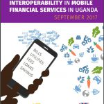 Market Research on Interoperability in Mobile Financial Services in Uganda