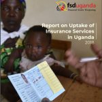 Report on Uptake of Insurance Services in Uganda 2018